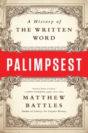 Palimpsest: A History of the Written Word PDF Download