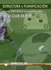 Estructura Y Planificacin De Una Temporada En El Ftbol Base De Un Club De Lite