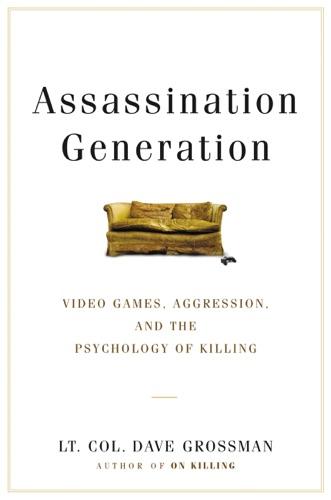 Dave Grossman, Kristine Paulsen & Katie Miserany - Assassination Generation