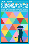 Surrendered Wives Empowered Women