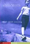 Deaf Child Crossing
