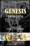 Genesis 1970-1976 Viaggio Musicale Da Trespass A Wind  Wuthering