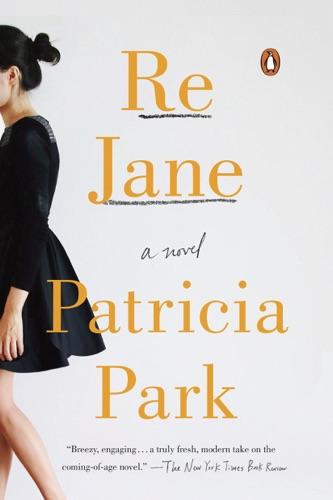 Patricia Park - Re Jane
