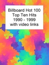 Billboard Top 10 Hits 1990-1999 With Video Links