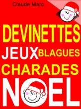 Devinettes, Jeux Blagues Et Charades De Noël