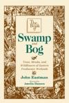 The Book Of Swamp  Bog