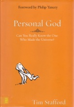 Personal God: Can You Really Know The One Who Made The Universe?