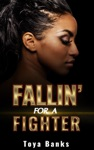 Fallin For A Fighter