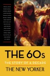 The 60s The Story Of A Decade
