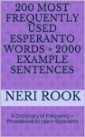 200 Most Frequently Used Esperanto Words  2000 Example Sentences A Dictionary Of Frequency  Phrasebook To Learn Esperanto