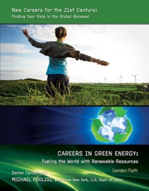 Careers In Green Energy Fueling The World With Renewable Resources