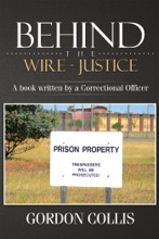 Behind The Wire - Justice