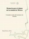 Memoria Para El Plano De La Ciudad De Mxico