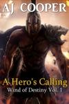 A Heros Calling