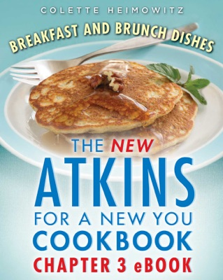 The New Atkins for a New You Breakfast and Brunch Dishes