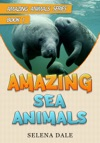 Amazing Sea Animals