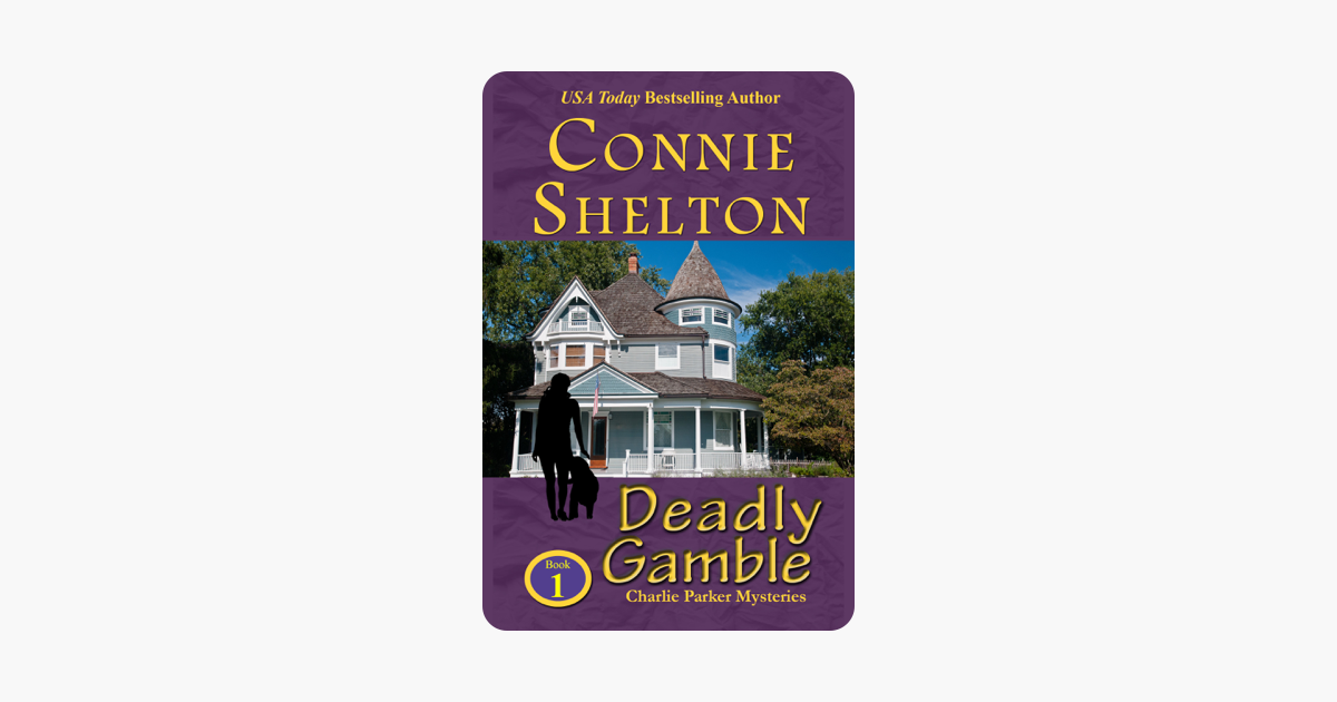 Deadly Gamble: A Girl and Her Dog Cozy Mystery (Charlie Parker Mystery Book 1)