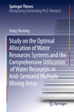 Study On The Optimal Allocation Of Water Resources Systems And The Comprehensive Utilization Of Water Resources In Arid-Semiarid Multiple Mining Areas