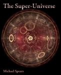 The Super-Universe
