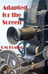 Adapted For The Screen