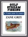 Gulf Stream Fishing