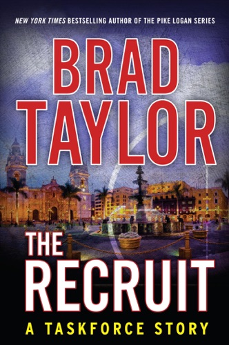Brad Taylor - The Recruit