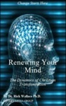 Renewing Your Mind The Dynamics Of Transformation