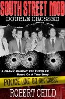 South Street Mob: Book Three