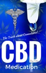 What Is CBD The Truth About Cannabidiol - Medication