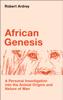Robert Ardrey - African Genesis Grafik