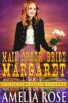 Mail Order Bride Margaret Montana Destiny Brides Book 1