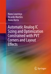Automatic Analog IC Sizing And Optimization Constrained With PVT Corners And Layout Effects