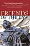 Friends Of The Law Luthers Use Of The Law For The Christian Life