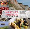 Jean Stewart Wexler, Hillary King Flye & Louise Tate King - Martha's Vineyard Cookbook  artwork