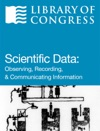 Scientific Data Observing Recording And Communicating Information