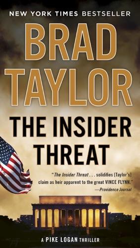 Brad Taylor - The Insider Threat