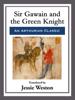 Jessie Weston - Sir Gawain and the Green Knight artwork