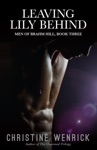 Leaving Lily Behind Men Of Brahm Hill BookThree