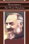 Devocionrio A So Pio De Pietrelcina