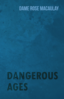 Dame Rose Macaulay - Dangerous Ages artwork