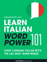 Innovative Language Learning, LLC - Learn Italian - Word Power 101 artwork