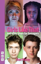 GIRLS LIKE THAT AND OTHER PLAYS FOR TEENAGERS (NHB MODERN PLAYS)