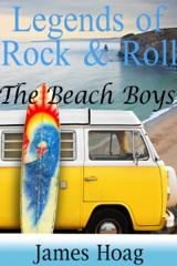 Legends of Rock & Roll: The Beach Boys