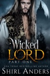 Wicked Lord Part One