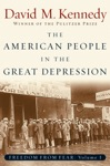 The American People In The Great Depression Freedom From Fear Part One