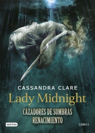 Lady Midnight. Cazadores de sombras: Renacimiento PDF Download