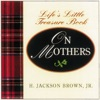 Lifes Little Instruction Book From Mothers To Daughters