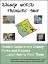 Disney World Treasure Hunt Hidden Gems In The Disney Parks And ResortsAnd How To Find Them