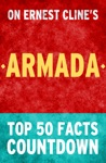 Armada Top 50 Facts Countdown Reach The 1 Fact