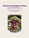 Ahimsa Nonviolent Eating